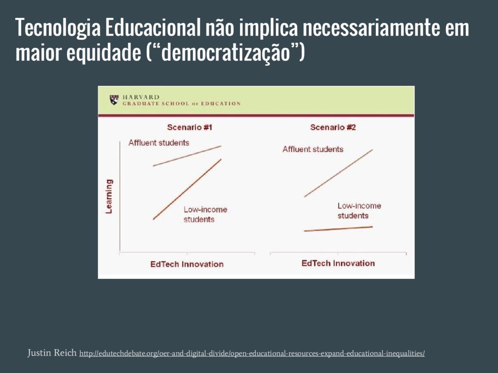 Justin Reich http://edutechdebate.org/oer-and-d...
