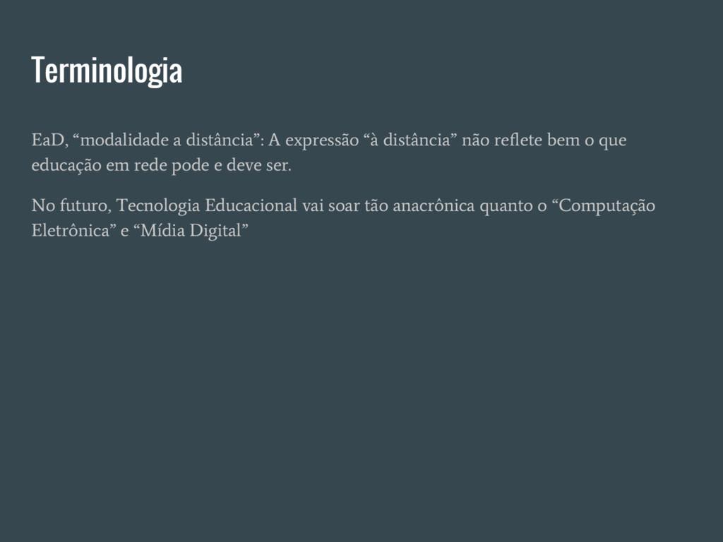 """Terminologia EaD, """"modalidade a distância"""": A e..."""