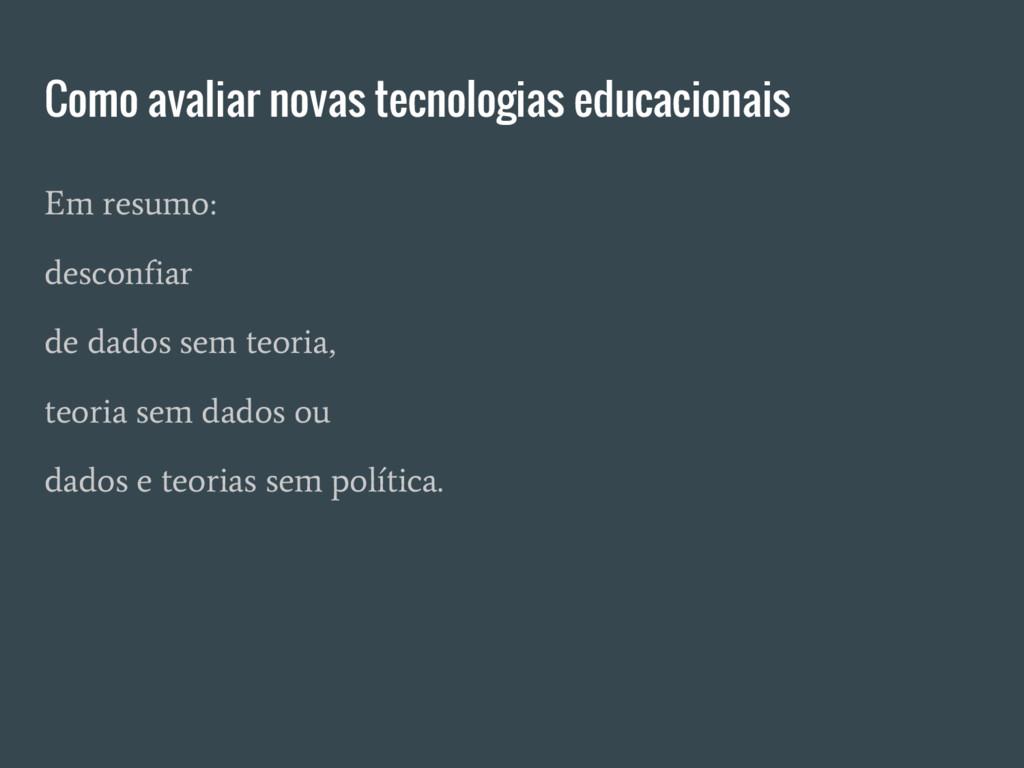 Como avaliar novas tecnologias educacionais Em ...