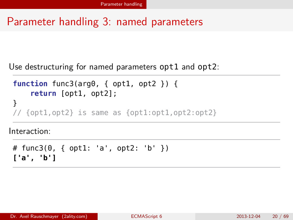 Parameter handling Parameter handling 3: named ...