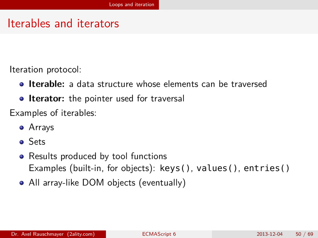 Loops and iteration Iterables and iterators Ite...