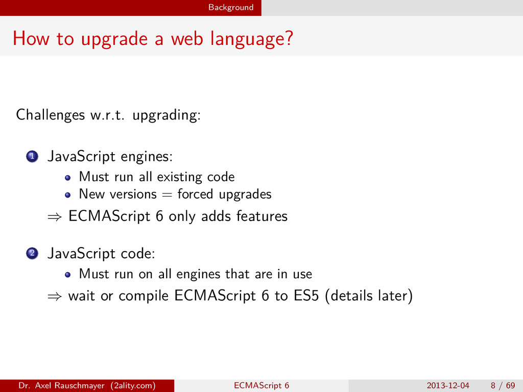 Background How to upgrade a web language? Chall...