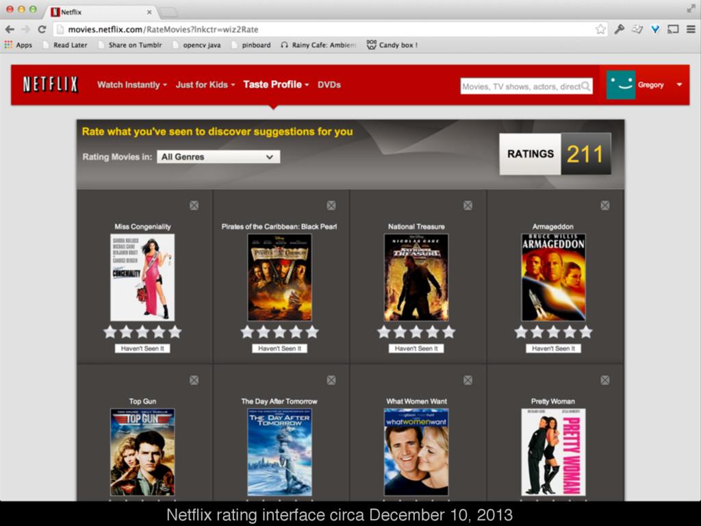 Netflix rating interface circa December 10, 2013