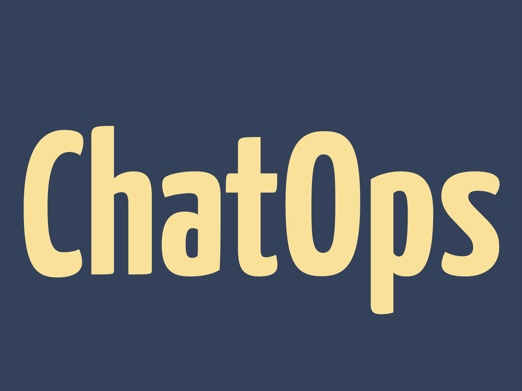 ChatOps