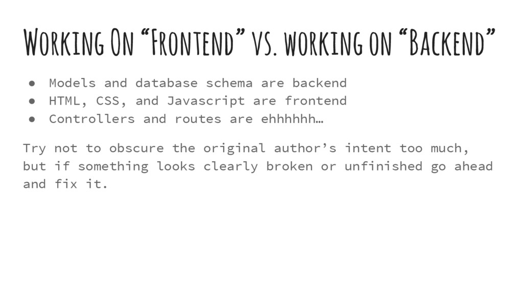 "Working On ""Frontend"" vs. working on ""Backend"" ..."