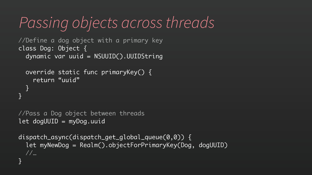 Passing objects across threads //Define a dog o...