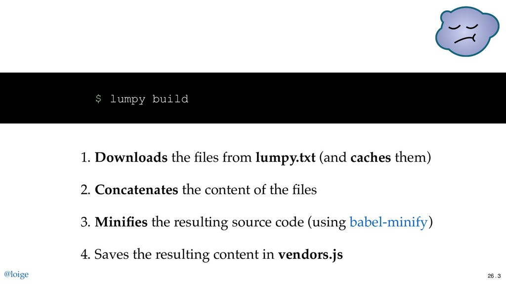 lumpy build $ 1. Downloads the files from lumpy....