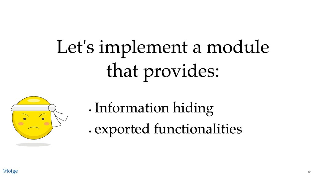 Let's implement a module Let's implement a modu...