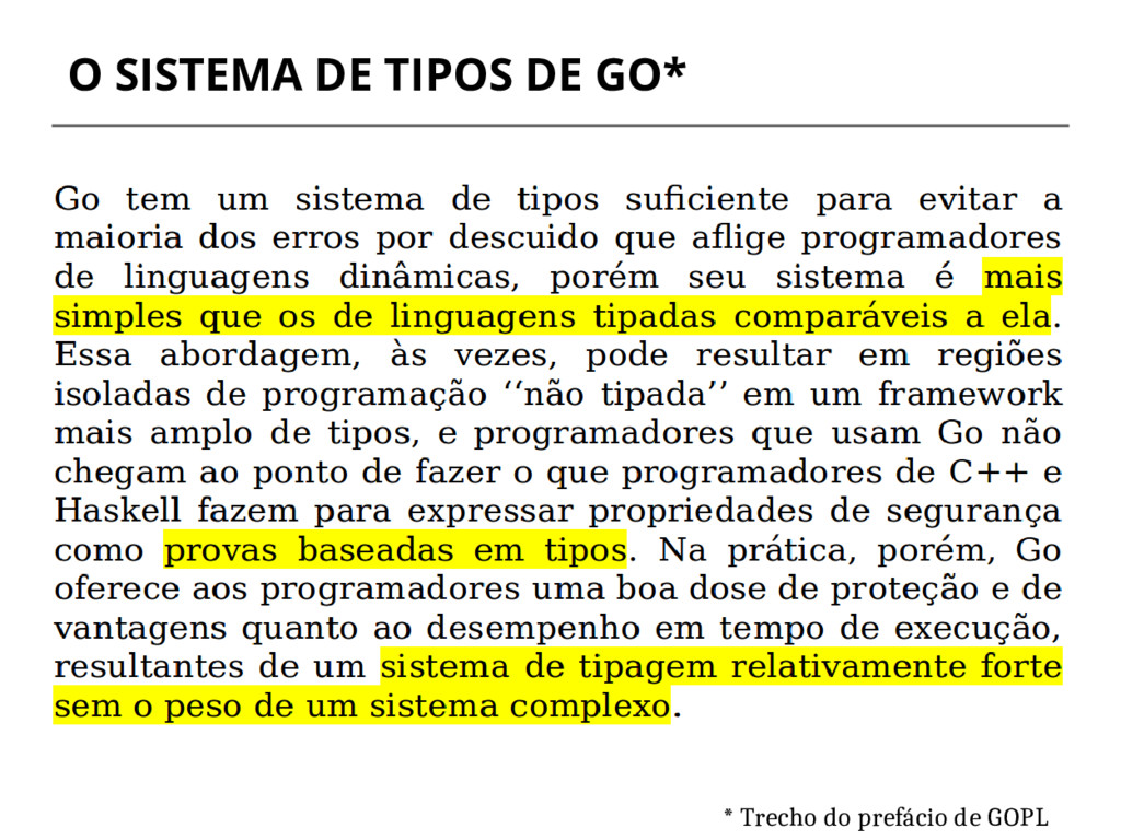 O SISTEMA DE TIPOS DE GO* * Trecho do prefácio ...