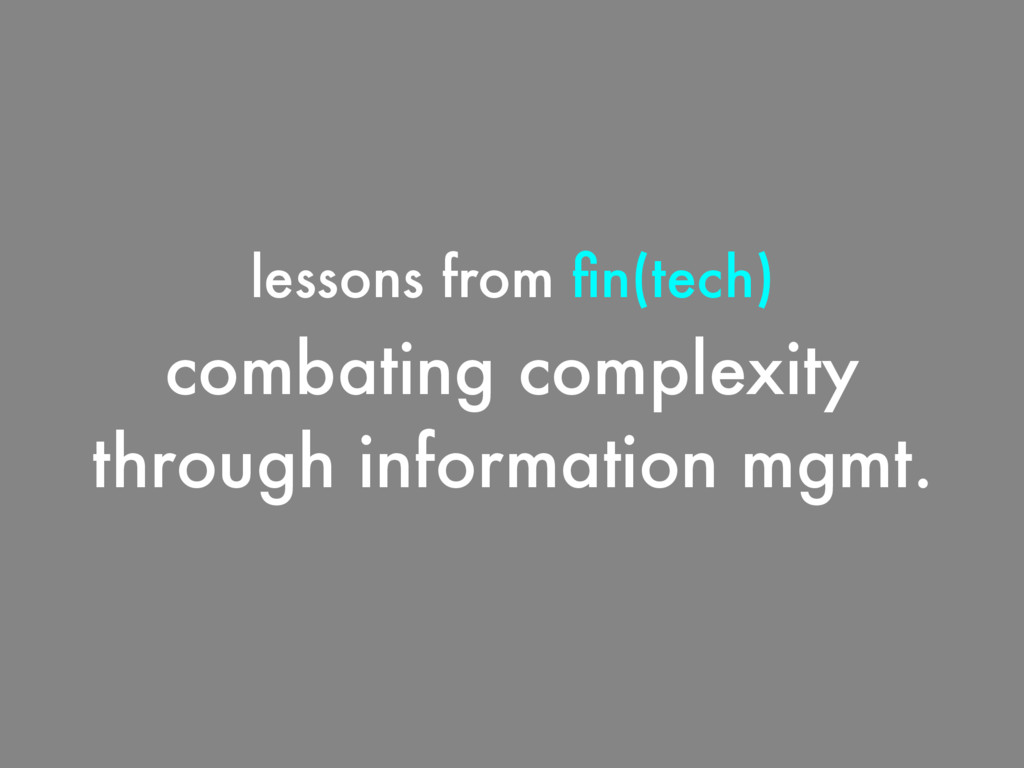 combating complexity through information mgmt. ...