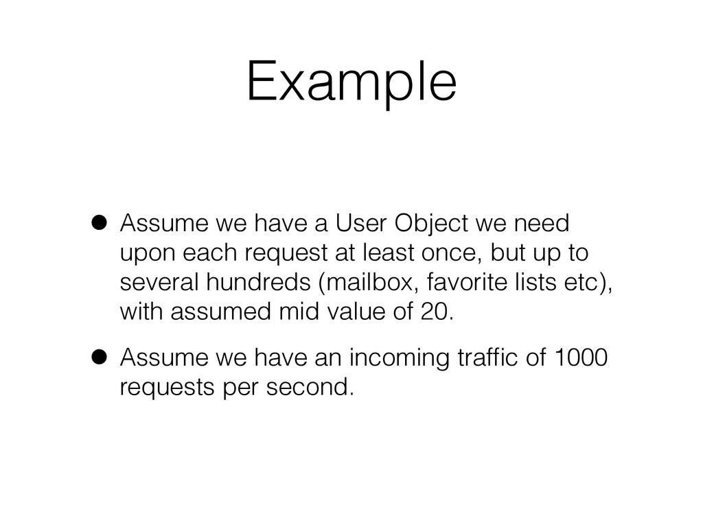 Example • Assume we have a User Object we need ...