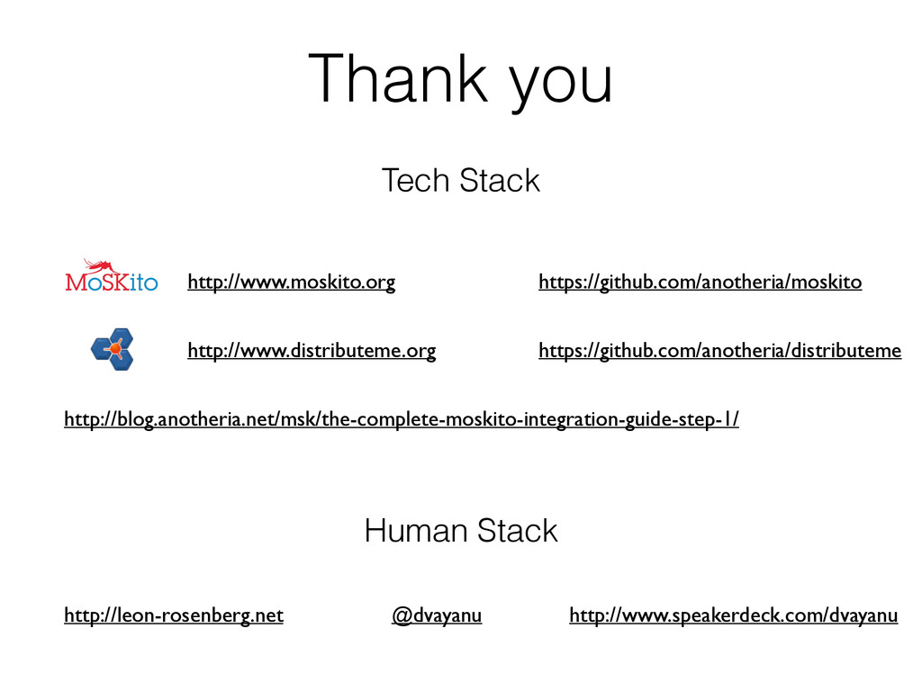 Thank you Tech Stack http://www.moskito.org htt...