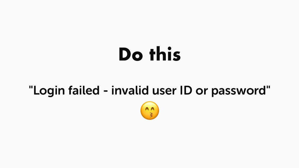 """Do this """"Login failed - invalid user ID or pass..."""