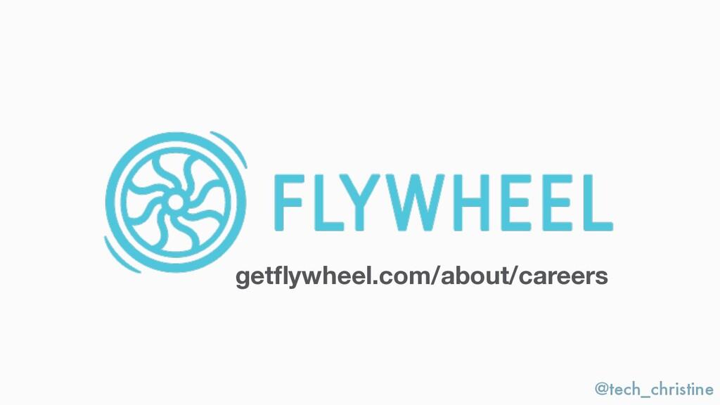 @tech_christine getflywheel.com/about/careers