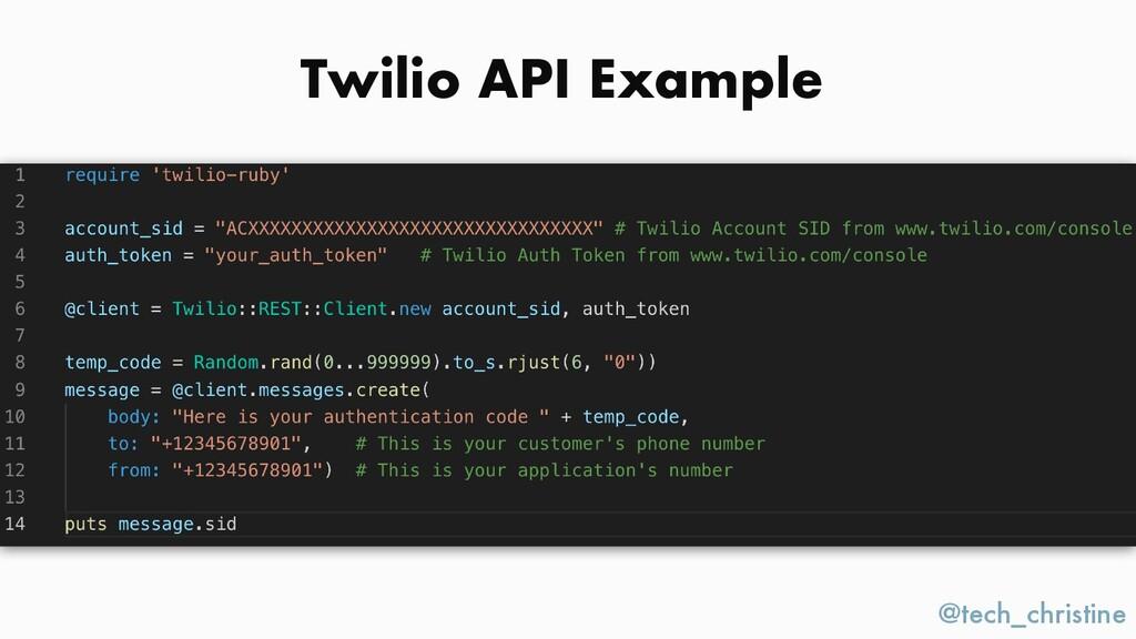 @tech_christine Twilio API Example