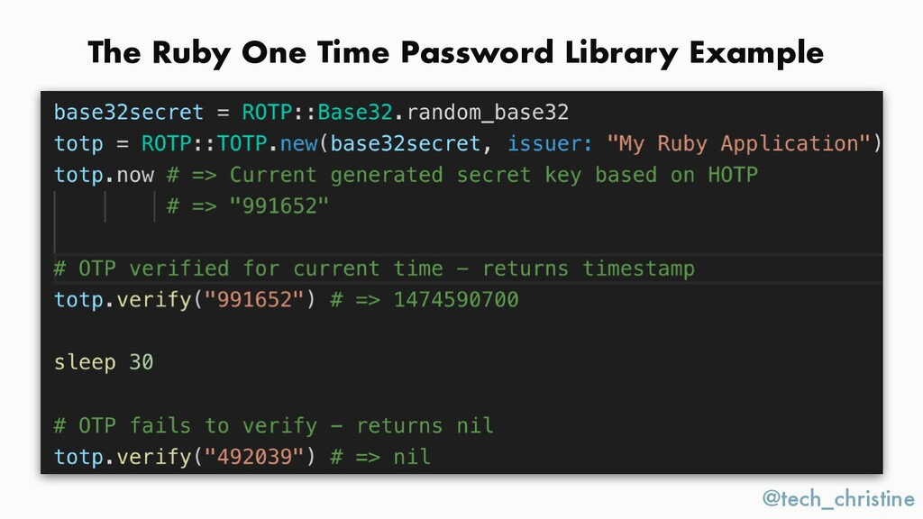 @tech_christine The Ruby One Time Password Libr...
