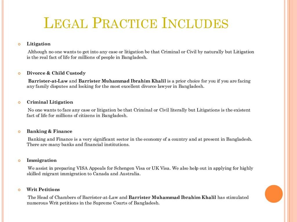 LEGAL PRACTICE INCLUDES  Litigation Although n...