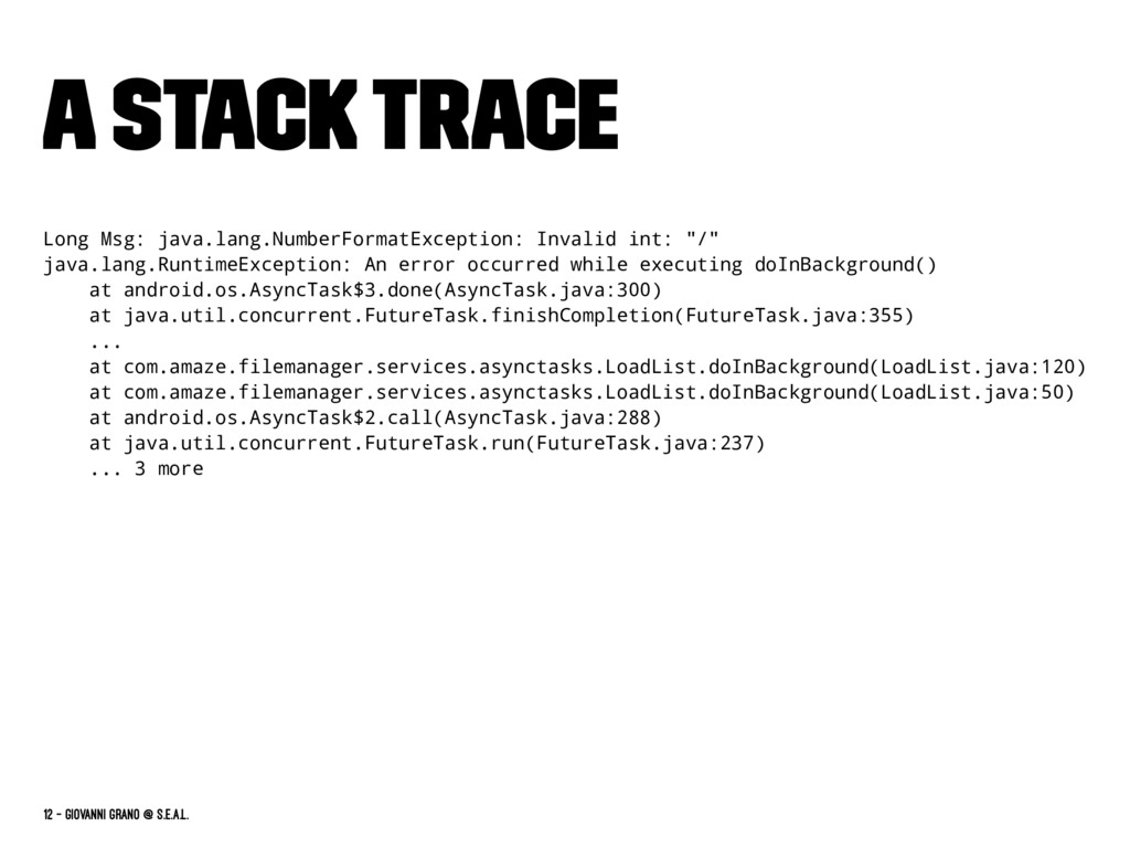 A Stack Trace Long Msg: java.lang.NumberFormatE...