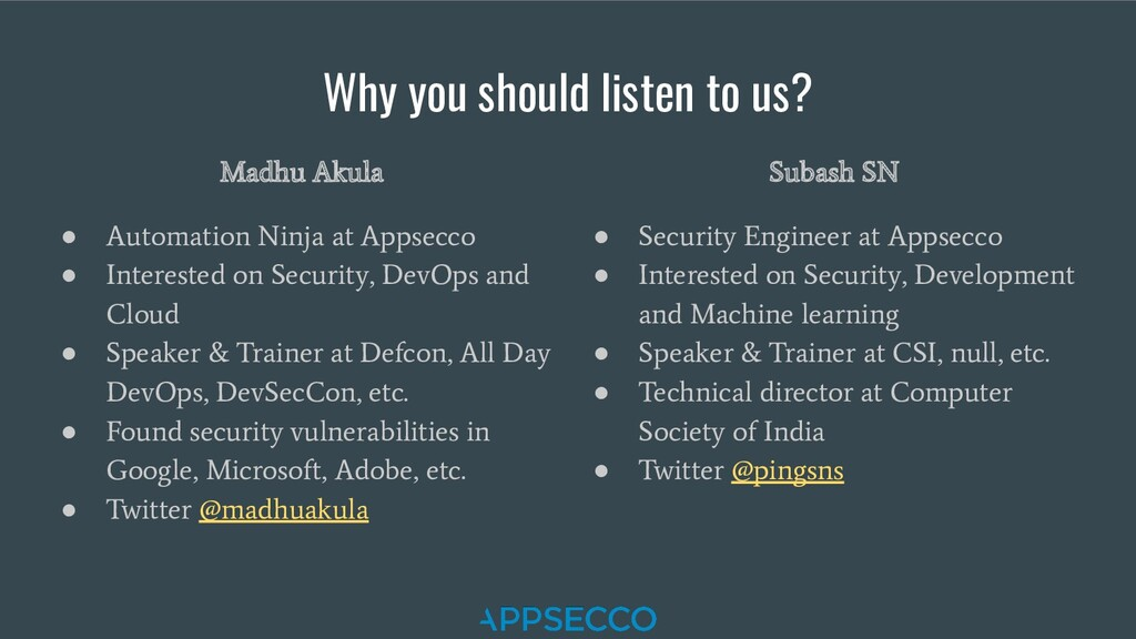 Why you should listen to us? Madhu Akula ● Auto...