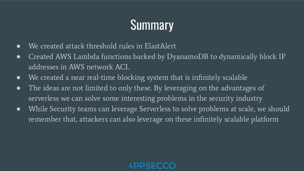 Summary ● We created attack threshold rules in ...
