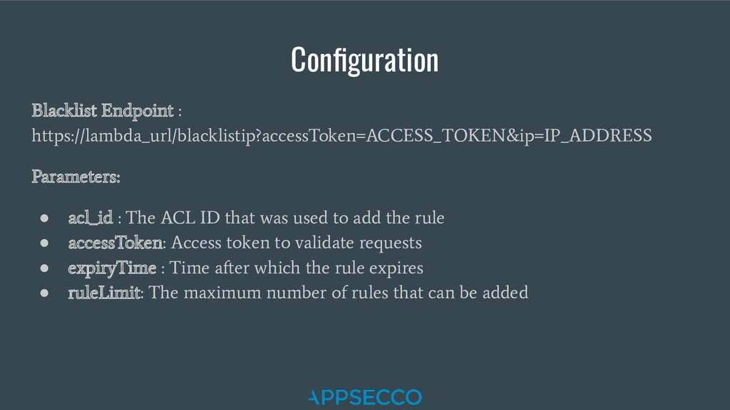 Configuration Blacklist Endpoint : https://lambd...