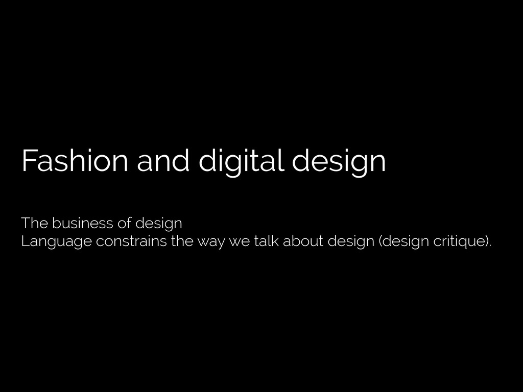 Fashion and digital design The business of desi...
