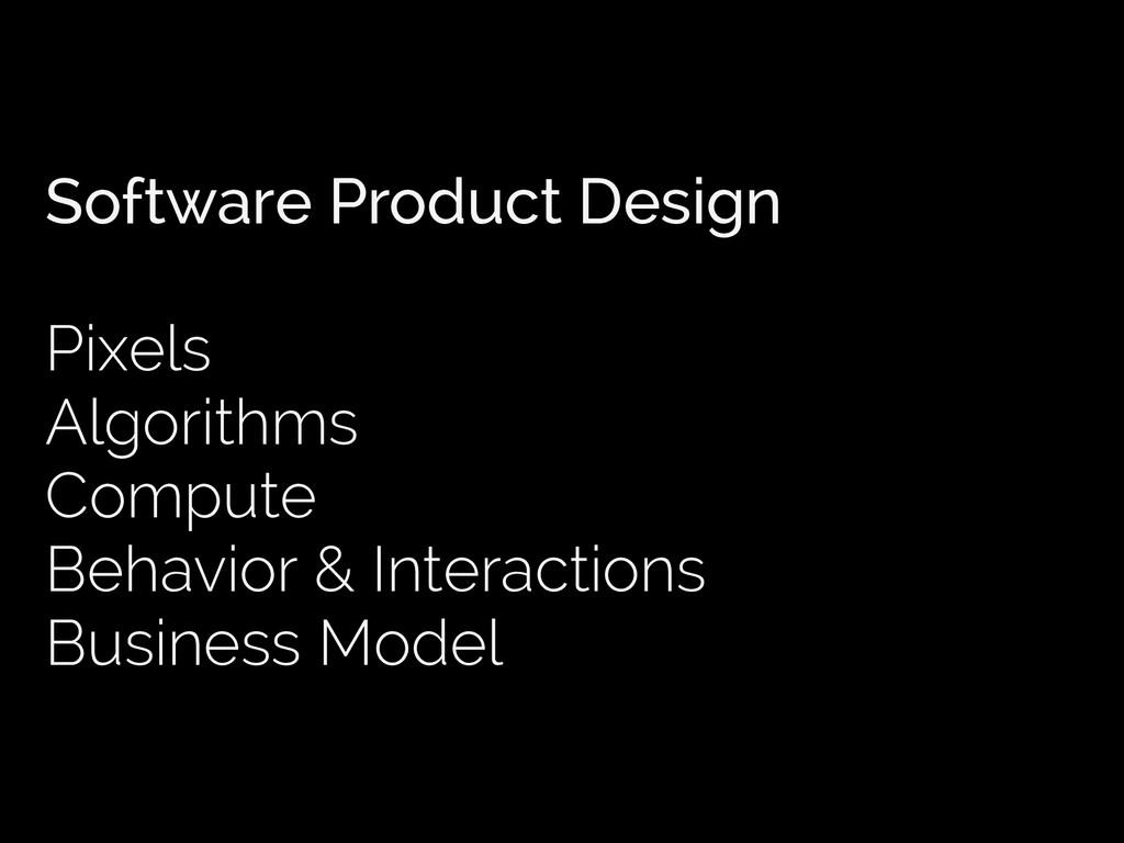 Software Product Design Pixels Algorithms Compu...