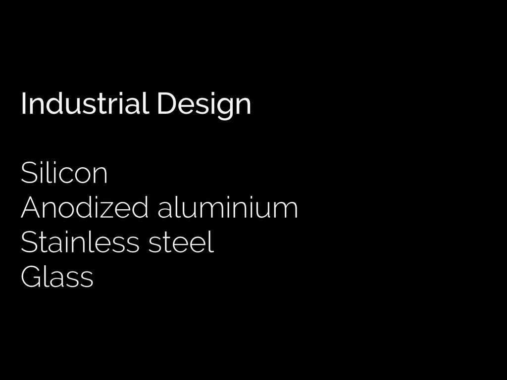 Industrial Design Silicon Anodized aluminium St...