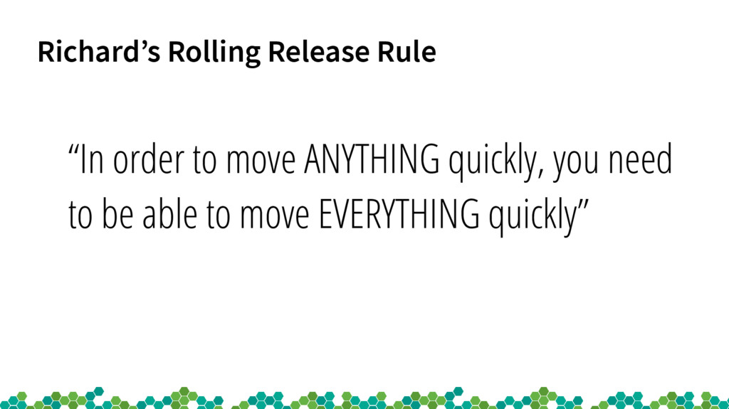 """Richard's Rolling Release Rule """"In order to mov..."""