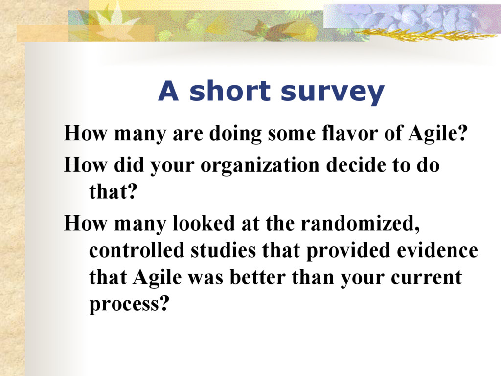A short survey How many are doing some flavor o...