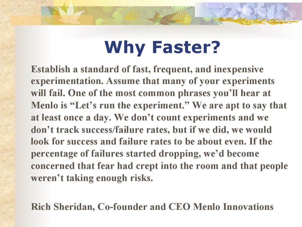 Why Faster? Establish a standard of fast, frequ...
