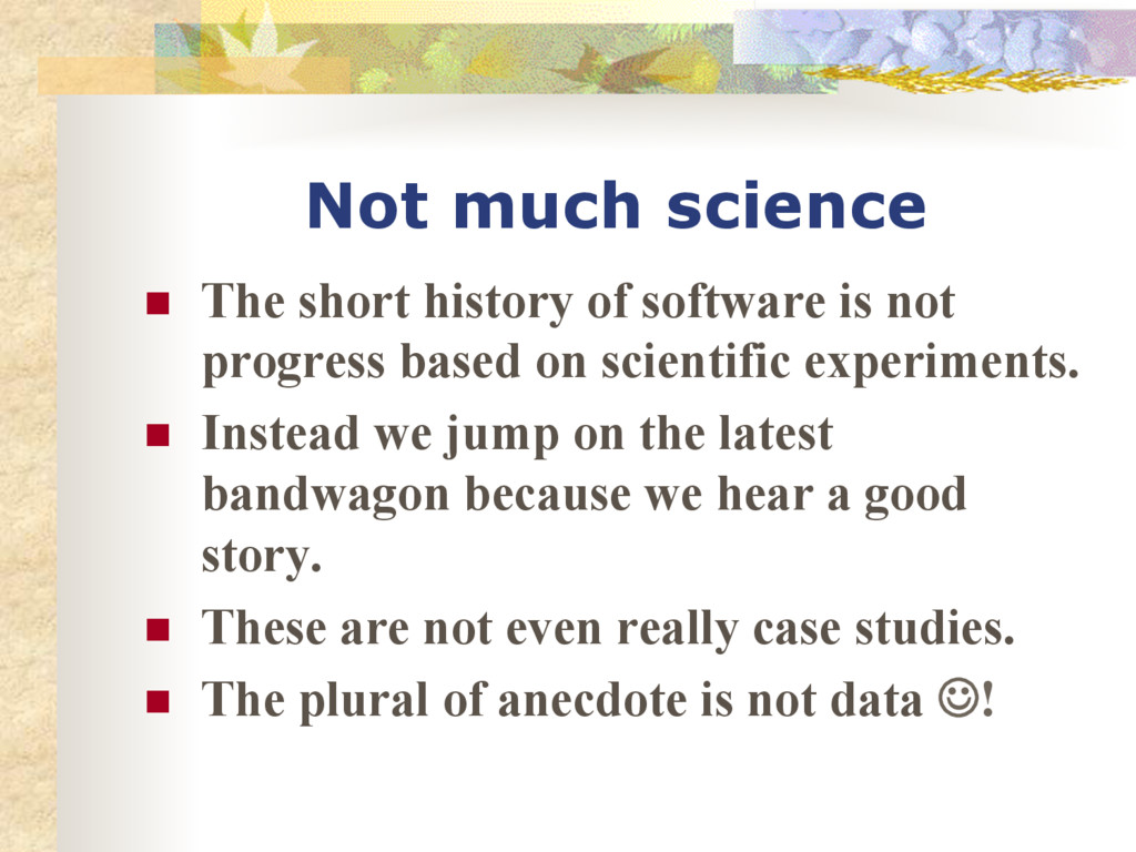 Not much science n The short history of softw...