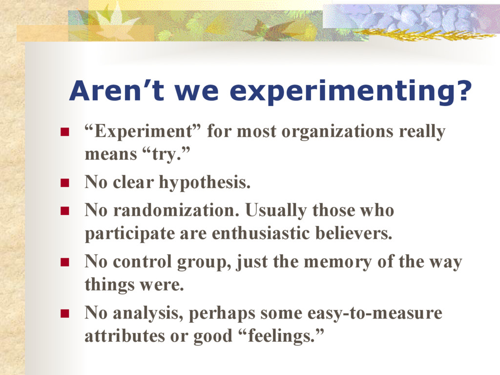 """Aren't we experimenting? n """"Experiment"""" for m..."""