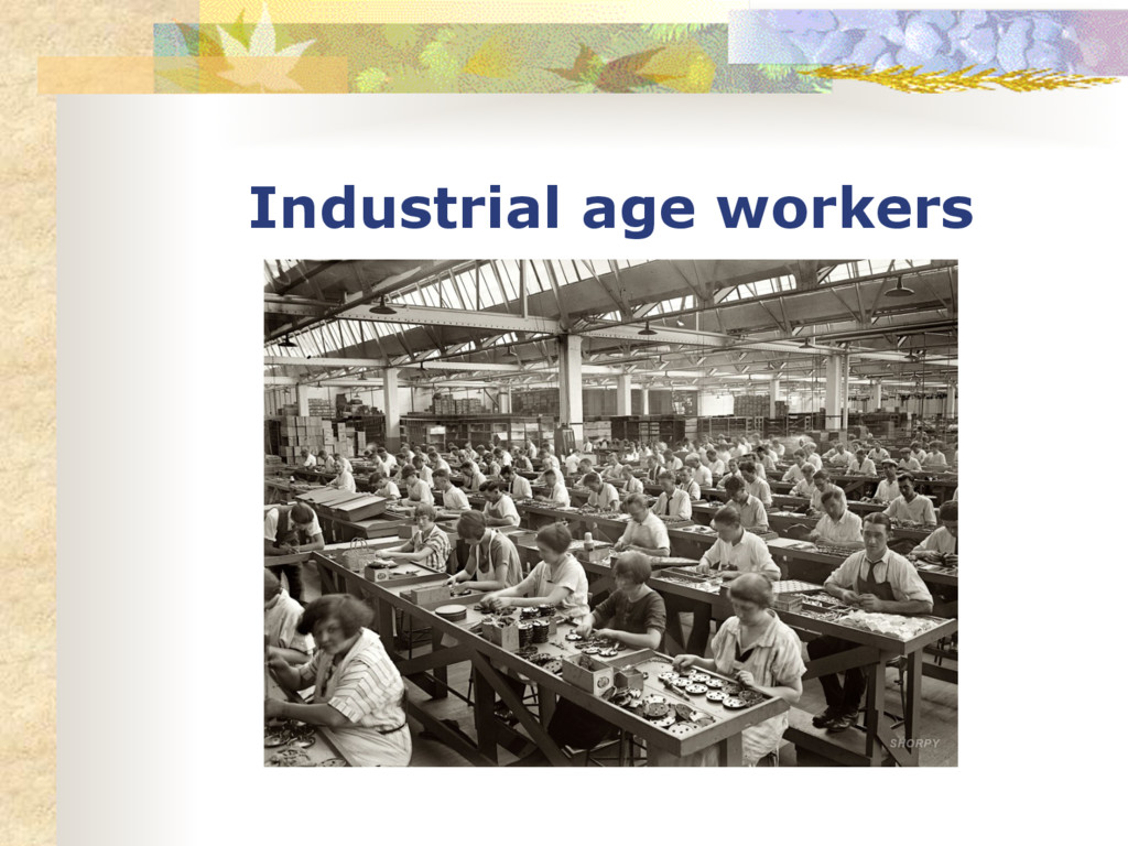 Industrial age workers