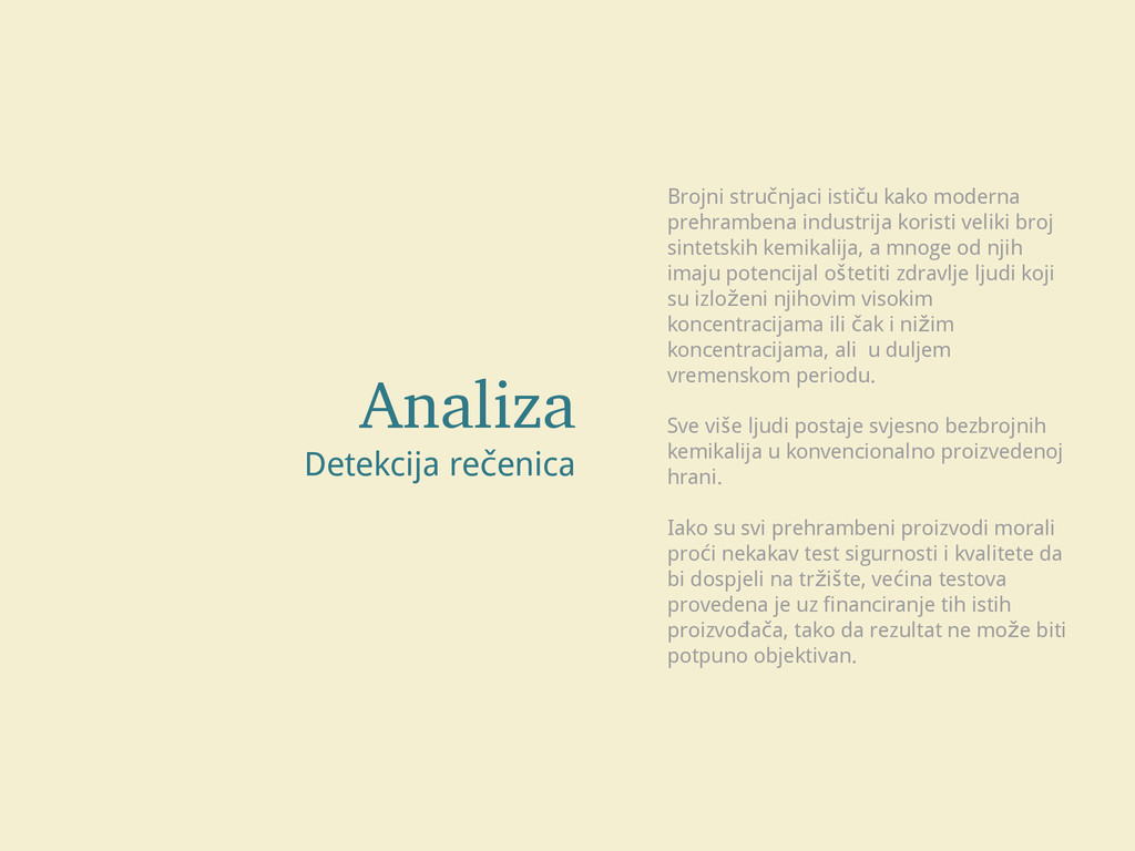 Analiza Detekcija rečenica Brojni stručnjaci is...