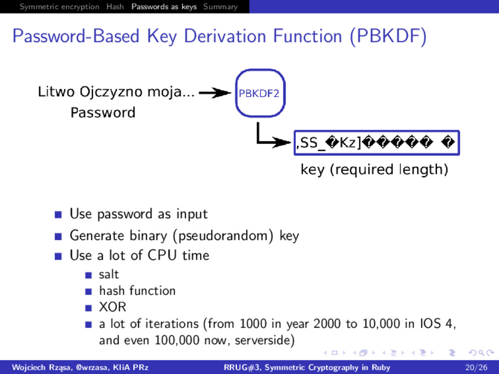 Symmetric encryption Hash Passwords as keys Sum...