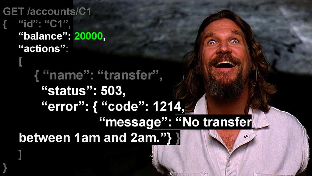 "GET /accounts/C1 { ""id"": ""C1"", ""balance"": 20000..."