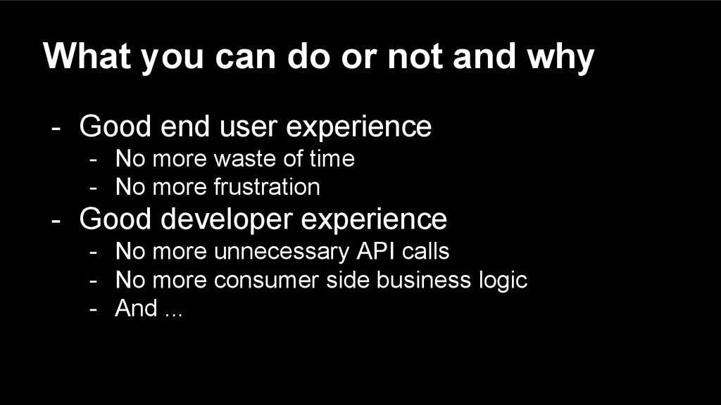 What you can do or not and why - Good end user ...