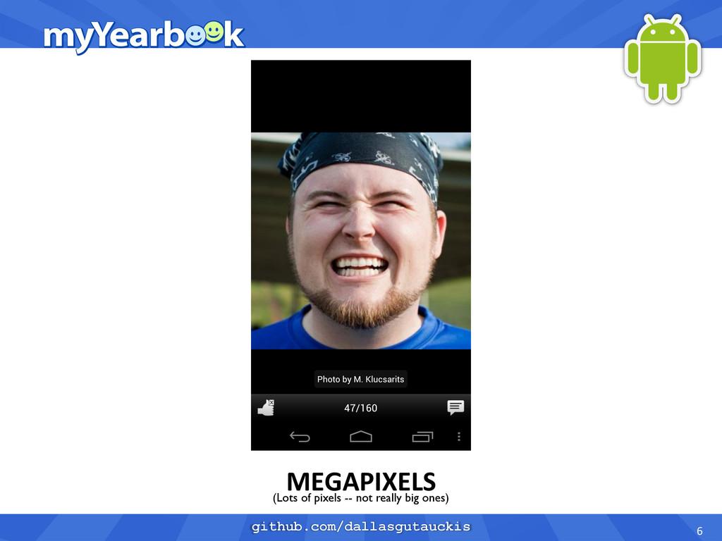 github.com/dallasgutauckis MEGAPIXELS  6 ...