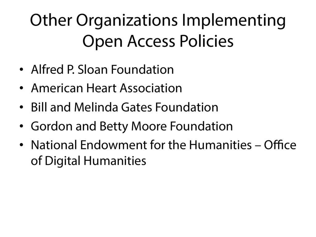 Other Organizations Implementing Open Access Po...