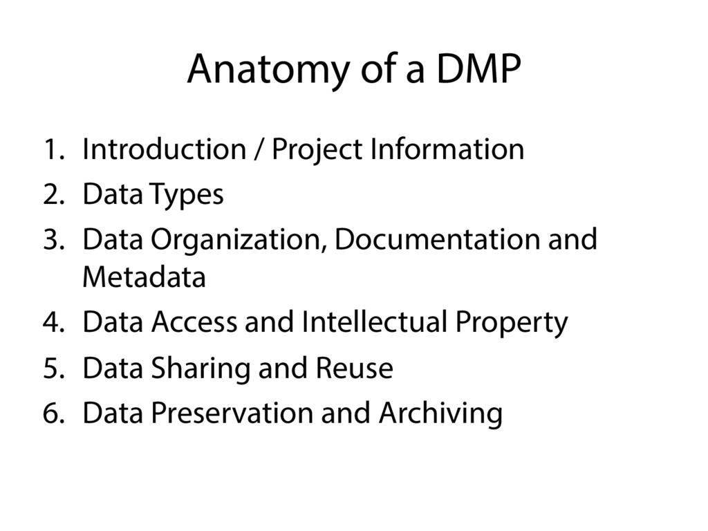 Anatomy of a DMP 1.  Introduction / Project Inf...