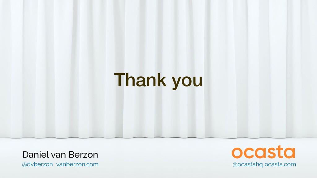 Thank you Daniel van Berzon @ocastahq ocasta.co...