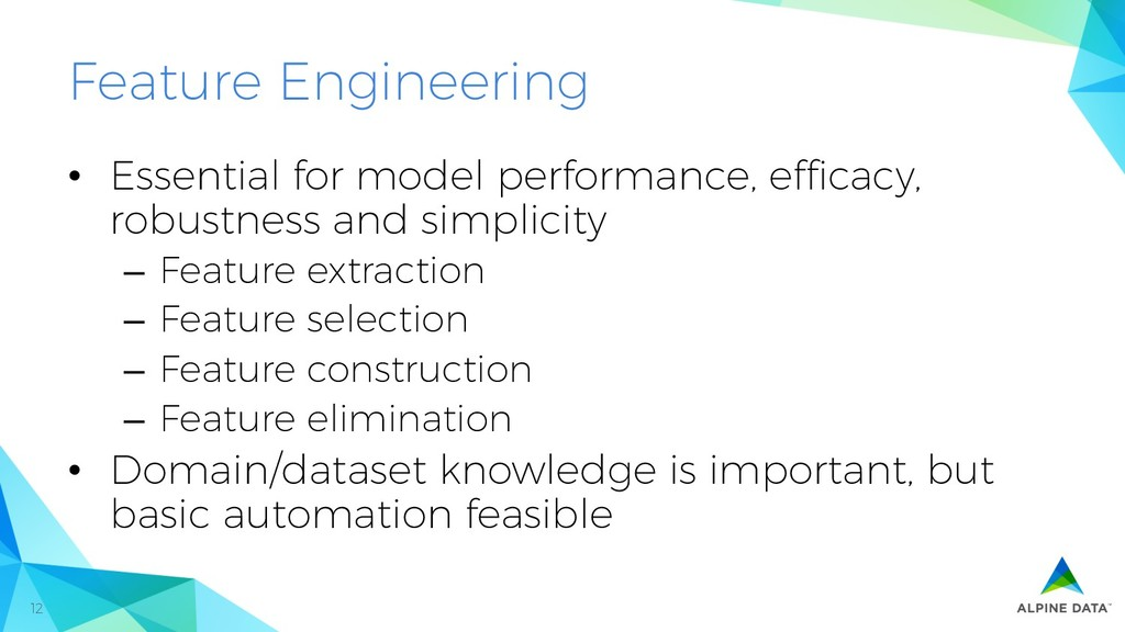 12 Feature Engineering • Essential for model p...