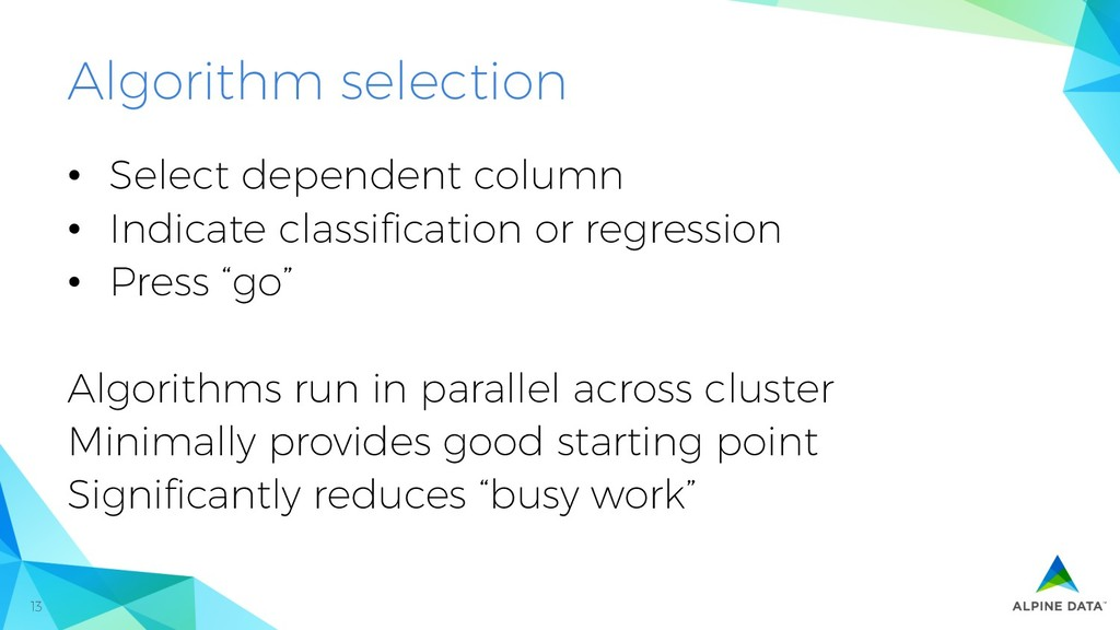 13 Algorithm selection •  Select dependent colu...