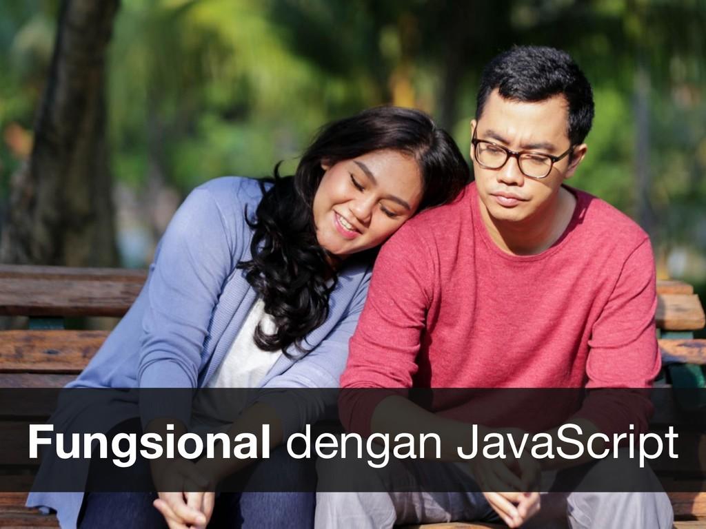 Fungsional dengan JavaScript