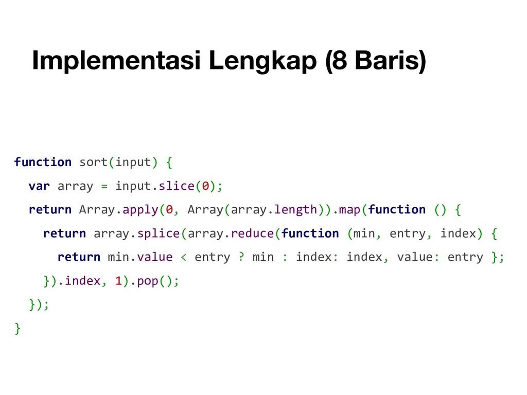 Implementasi Lengkap (8 Baris) function sort(in...
