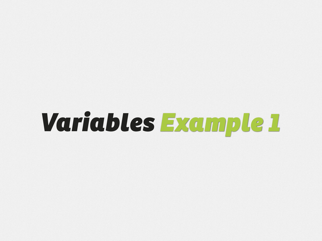 Variables Example 1