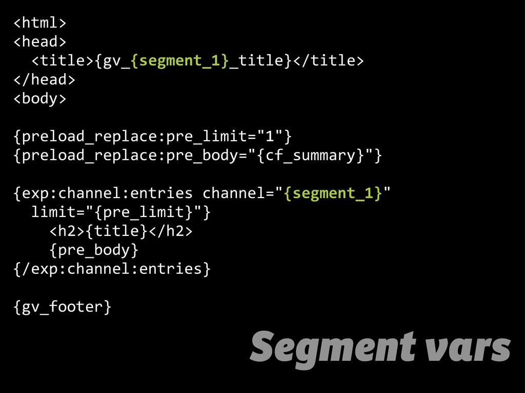 Segment vars <html> <head>   <title>{gv_{segm...