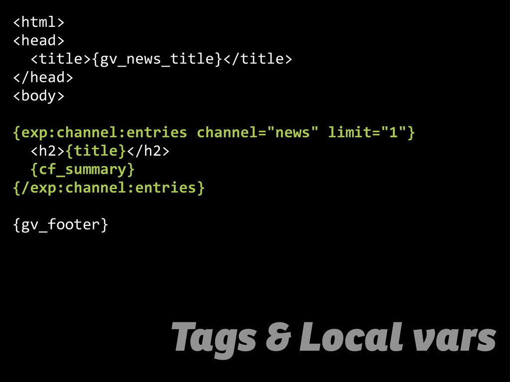 Tags & Local vars <html> <head>     <title>{gv_...
