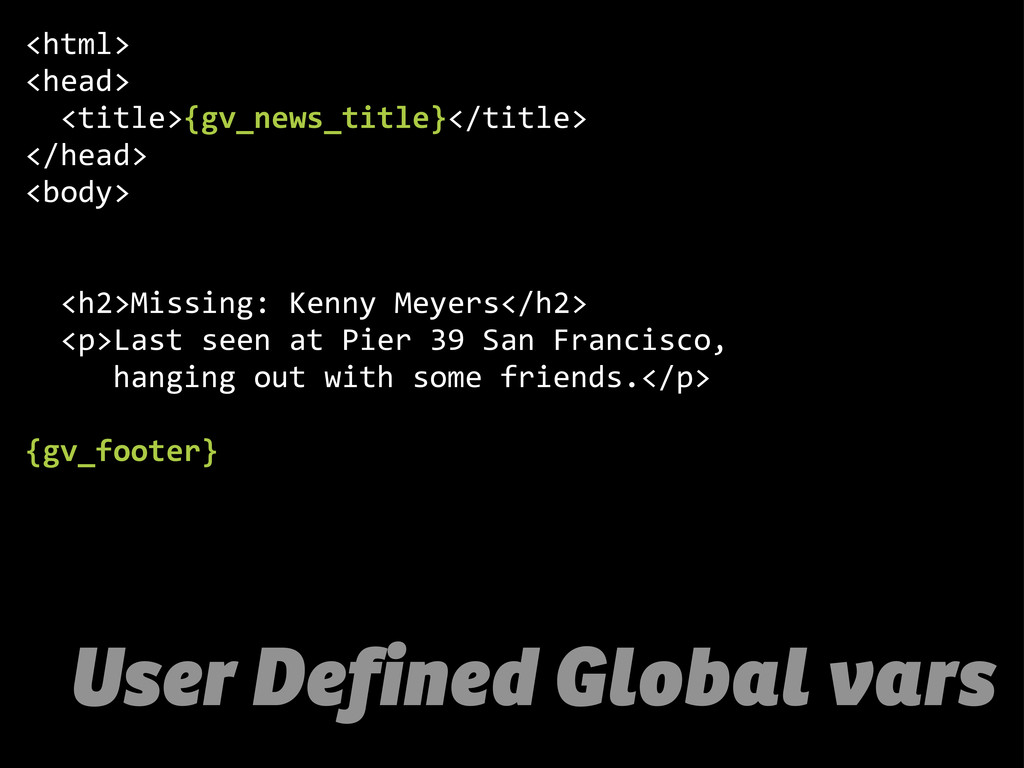 User Defined Global vars <html> <head>   <tit...